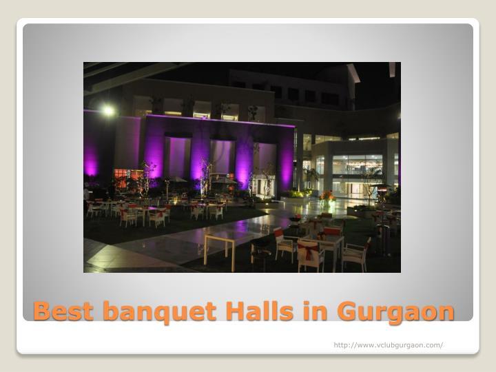 Best banquet halls in gurgaon