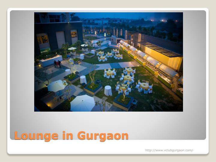 Lounge in Gurgaon