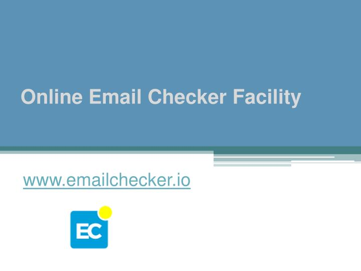 online email checker facility n.
