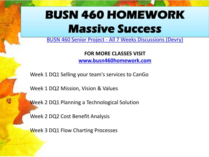 busn 460 senior project week 2 Busn 460 week 4 team video analysis report find this pin and more on devry stuff by hbritton69 find this pin and more on busn 460 senior project by helenawisdom.