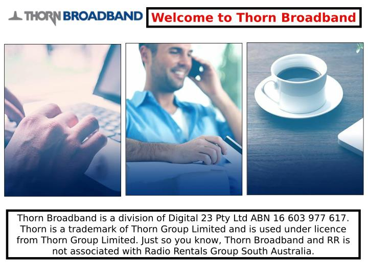 Welcome to Thorn Broadband