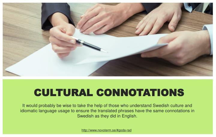 CULTURAL CONNOTATIONS