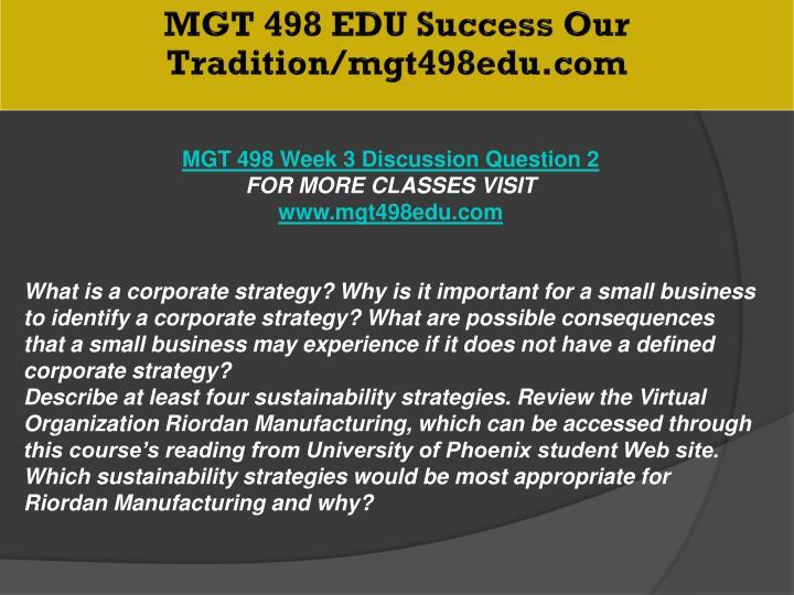 MGT 498 EDU Success Our Tradition/mgt498edu.com