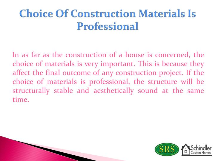 Choice Of Construction Materials Is