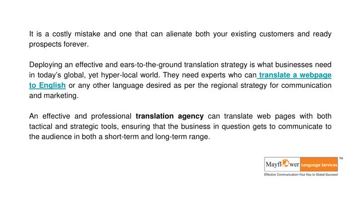 It is a costly mistake and one that can alienate both your existing customers and ready prospects forever.