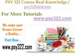 psy 322 course real knowledge psy322dotcom12