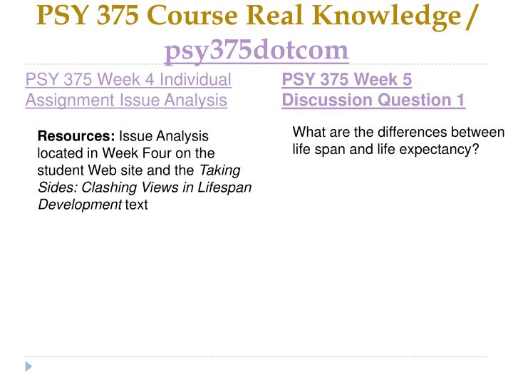 PSY 375 Course Real Knowledge /