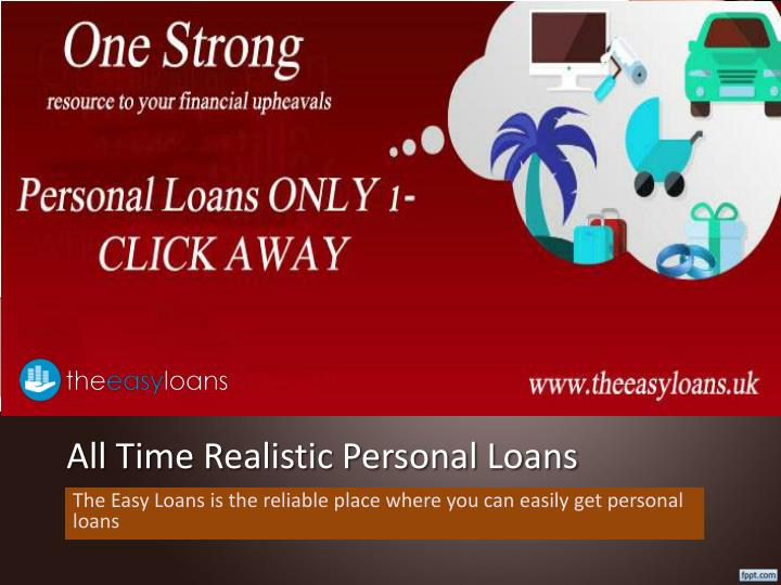 all time realistic personal loans