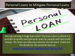 personal loans to mitigate personal loans