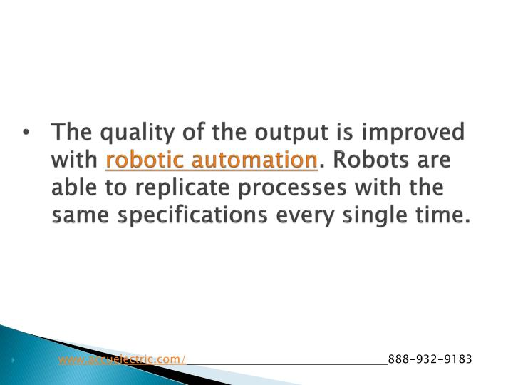 The quality of the output is improved with