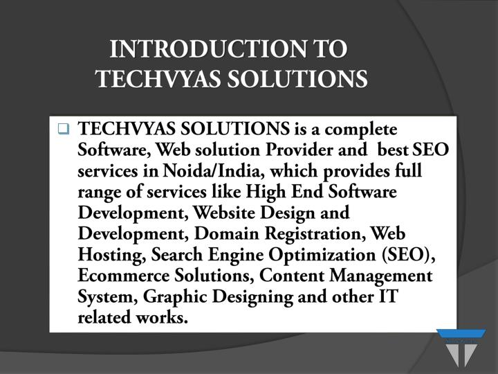 Introduction to techvyas solutions
