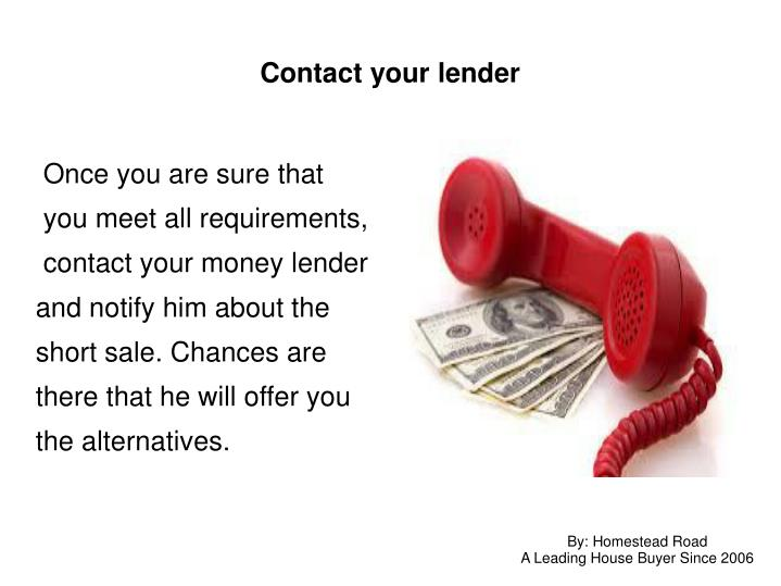 Contact your lender