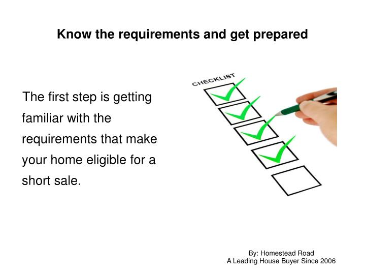 Know the requirements and get prepared