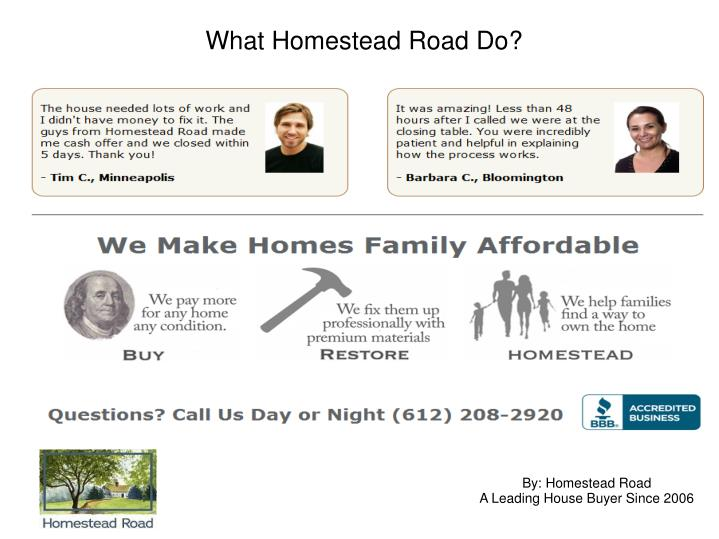 What Homestead Road Do?