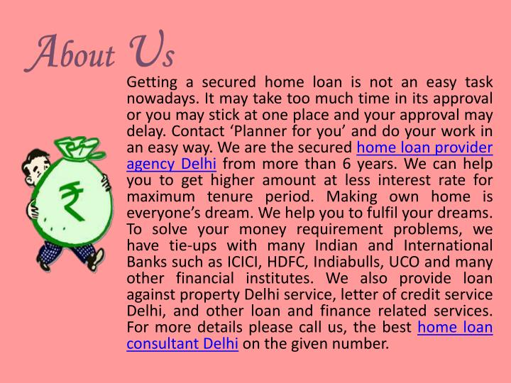 Getting a secured home loan is not an easy task