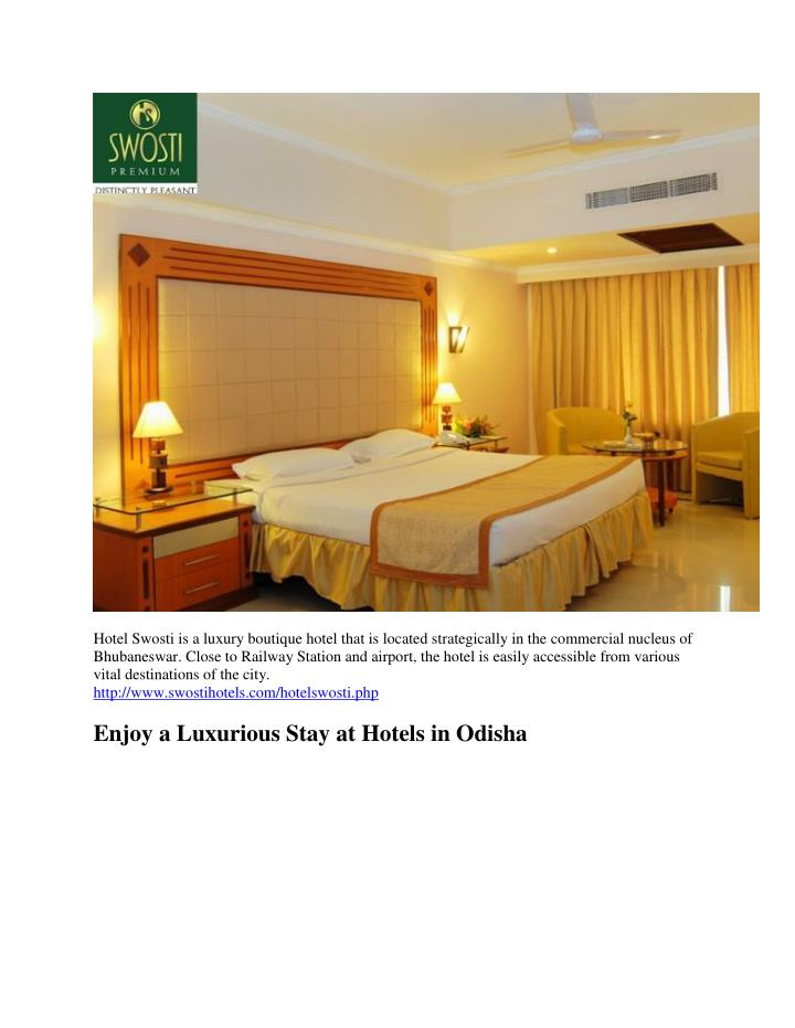 Hotel Swosti is a luxury boutique hotel that is located strategically in the commercial nucleus of