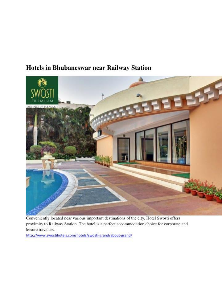 Hotels in Bhubaneswar near Railway Station