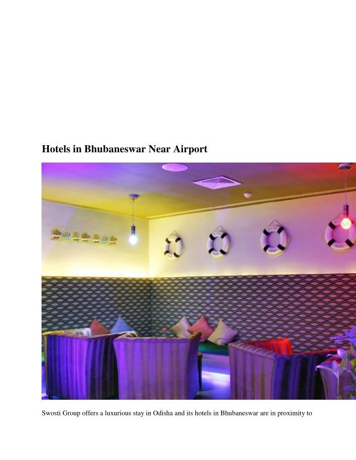 Hotels in Bhubaneswar Near Airport