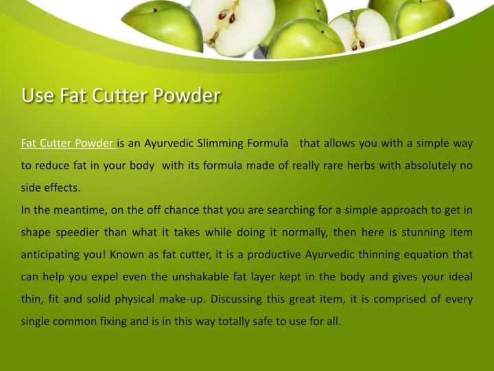 Use Fat Cutter Powder