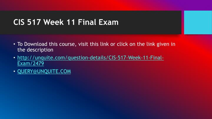 Cis 517 week 11 final exam1