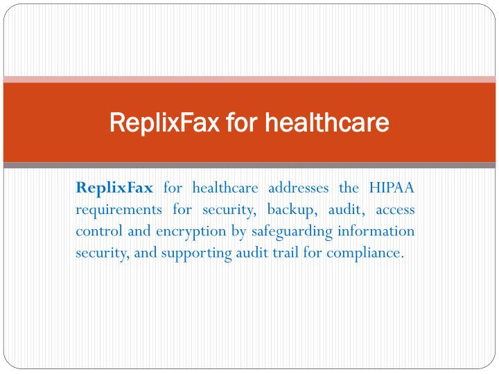 Replixfax for healthcare