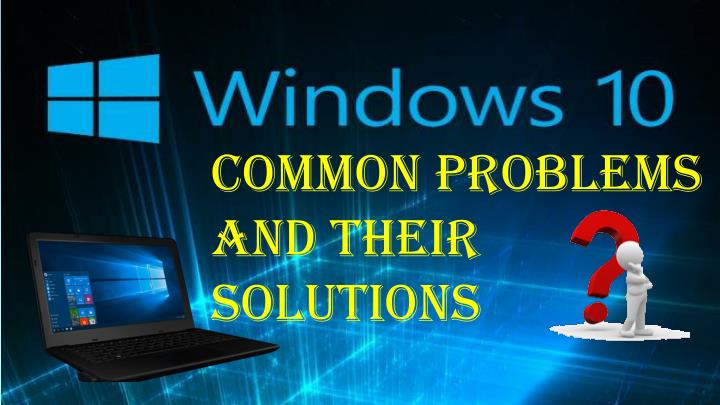 Common Problems and Their Solutions