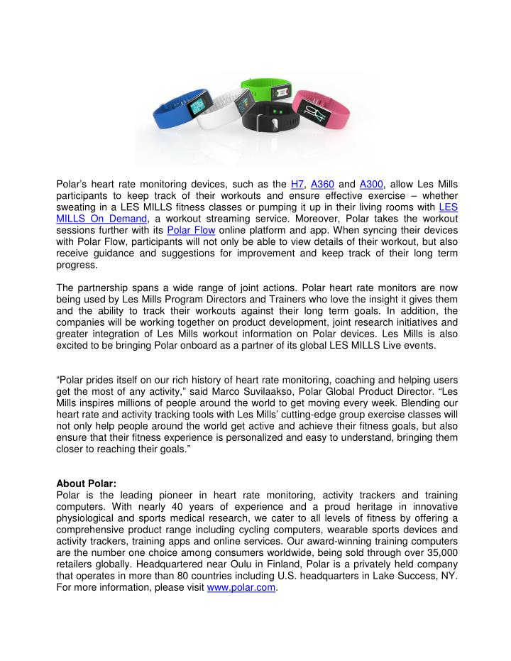 Polar's heart rate monitoring devices, such as the H7, A360 and A300, allow Les Mills