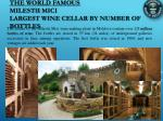 the world famous milestii mici largest wine cellar by number of bottles
