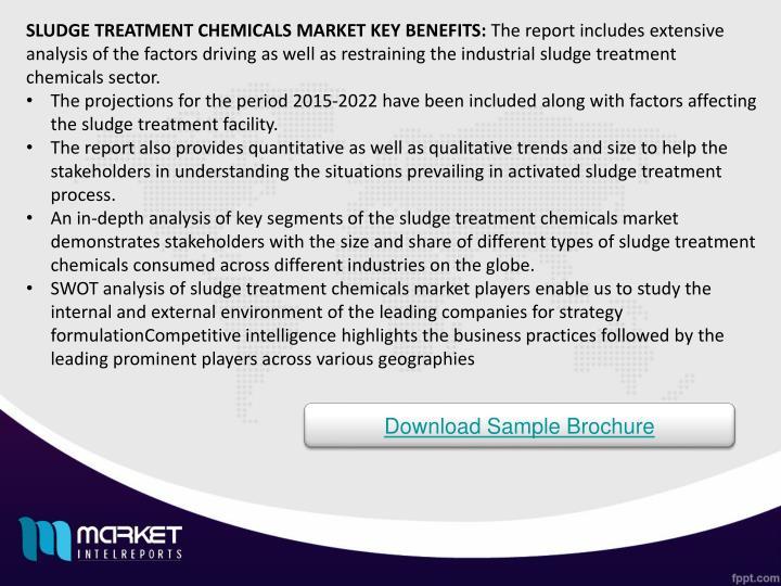 SLUDGE TREATMENT CHEMICALS MARKET KEY BENEFITS: