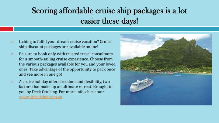 Scoring affordable cruise ship packages is a lot