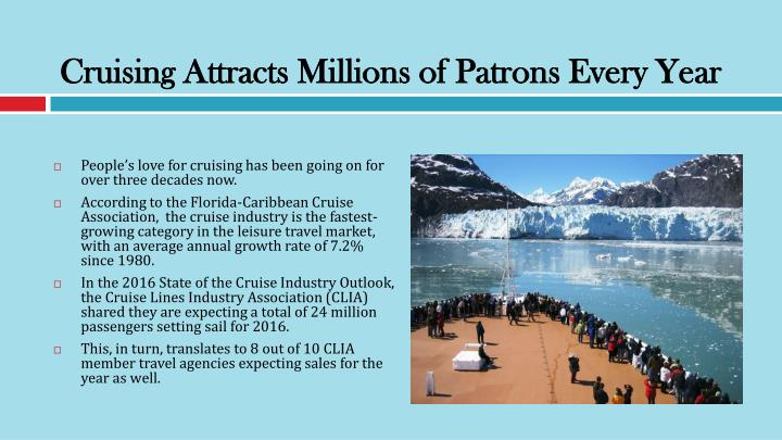 Cruising Attracts Millions of Patrons Every Year