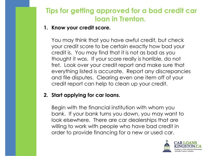 Tips for getting approved for a bad credit car loan in Trenton.