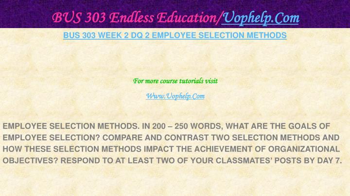 BUS 303 Endless Education/