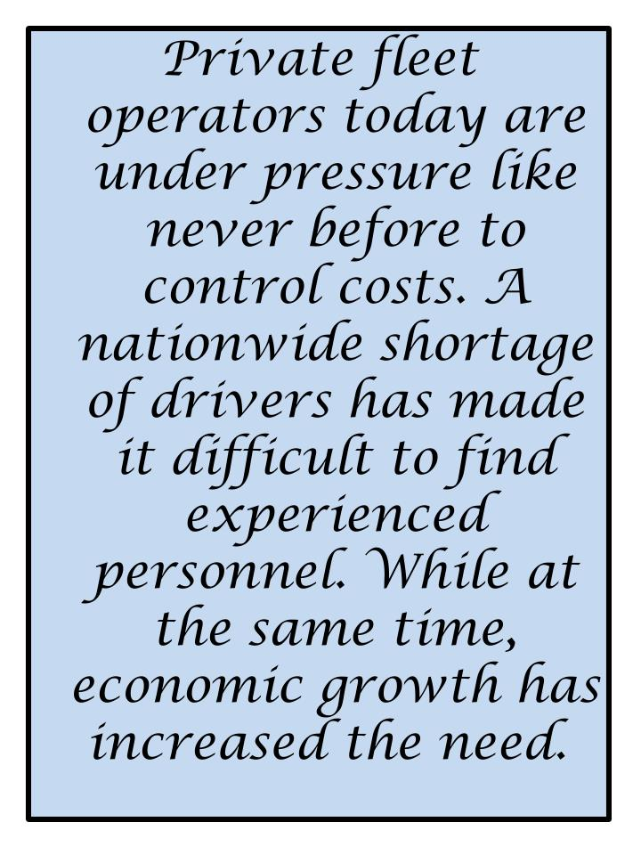 Private fleet operators today are under pressure like never before to control costs. A nationwide sh...