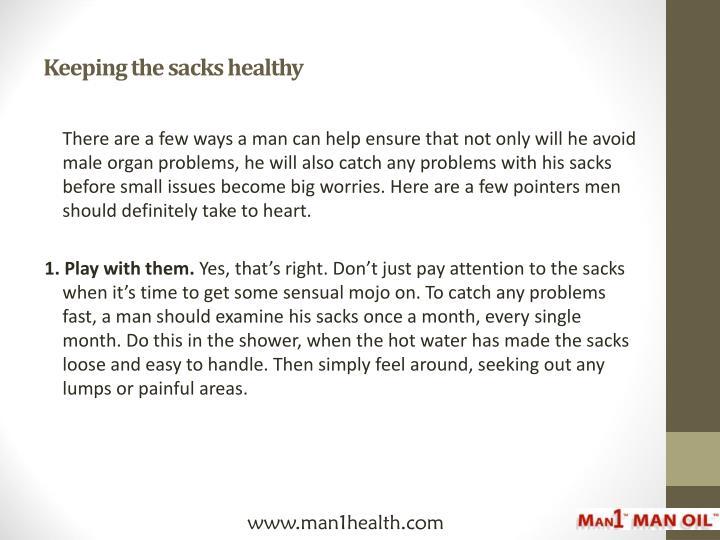 Keeping the sacks healthy