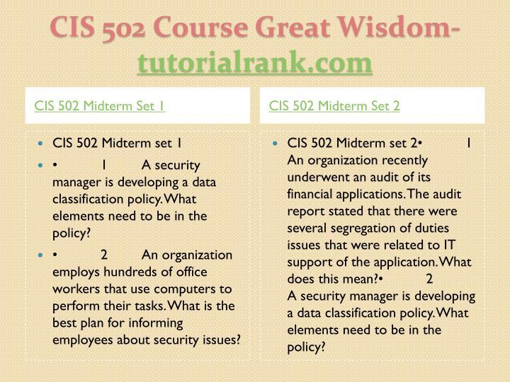 Cis 502 course great wisdom tutorialrank com2