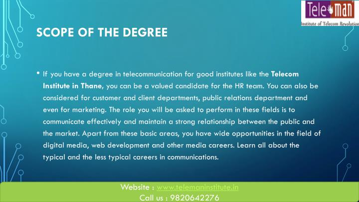 Scope of the degree