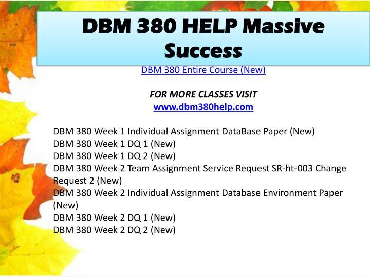 dbm380 course syllabus Dbm 380 entire course for more course tutorials visit wwwdbm380com dbm 380 week 1 dq 1 dbm 380 week 1 dq 2 dbm 380 week dbm 380 phoenix courses / dbm380dotcom 61.