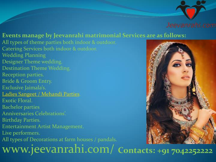 Events manage by Jeevanrahi matrimonial Services are as follows: