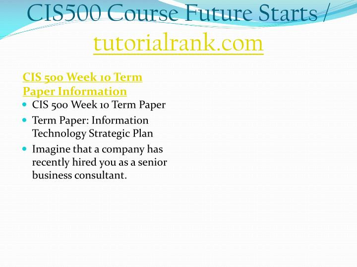 CIS500 Course Future Starts /