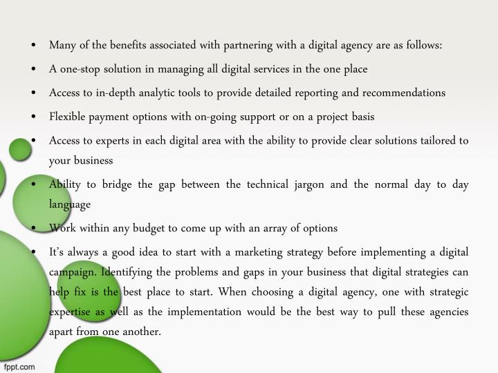Many of the benefits associated with partnering with a digital agency are as follows: