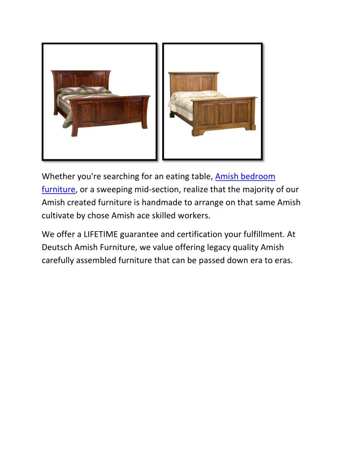 Whether you're searching for an eating table, Amish bedroom