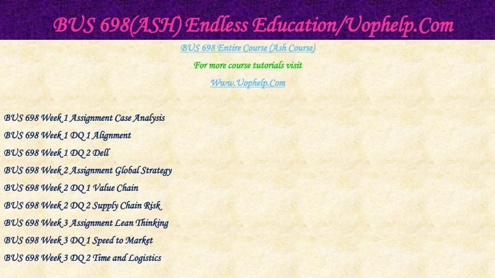 Bus 698 ash endless education uophelp com1