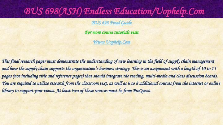 Bus 698 ash endless education uophelp com2