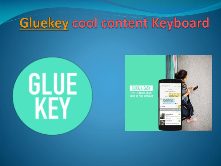 gluekey cool content keyboard n.