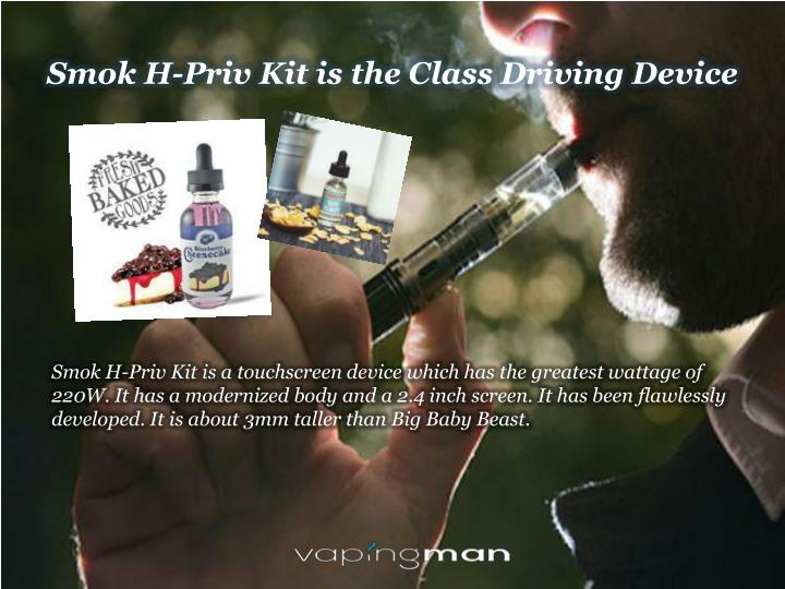 Smok H-Priv Kit is the Class Driving Device