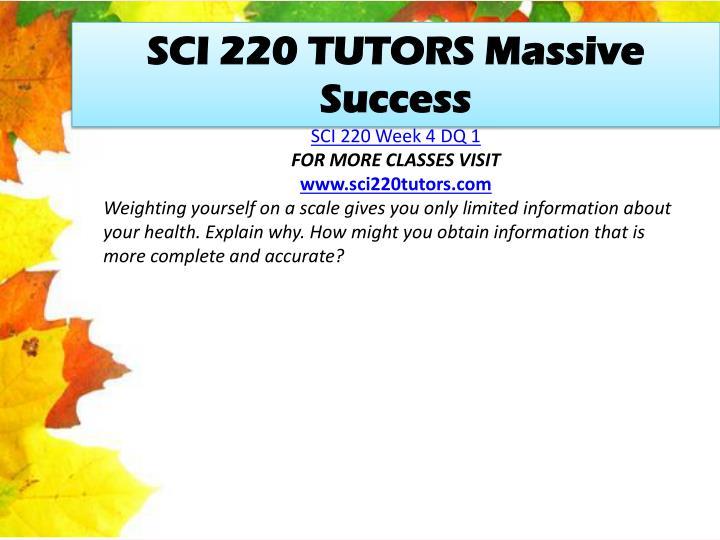 SCI 220 TUTORS Massive Success