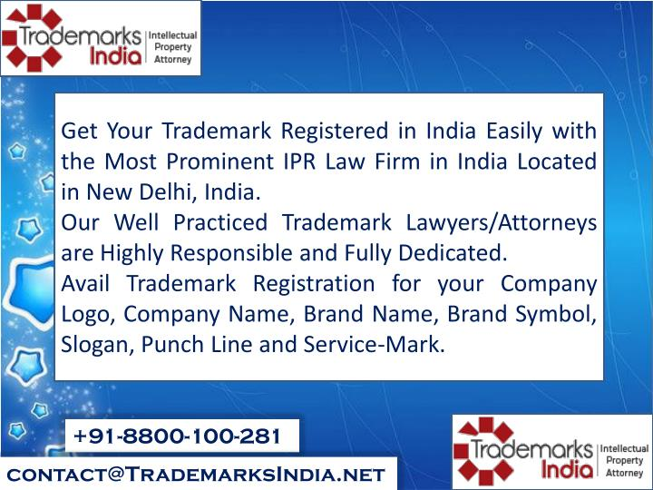 Get Your Trademark Registered in India Easily with the Most Prominent IPR Law Firm
