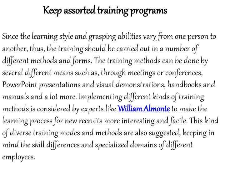 Keep assorted training programs