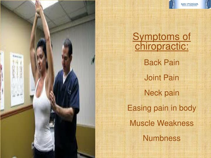 Symptoms of chiropractic: